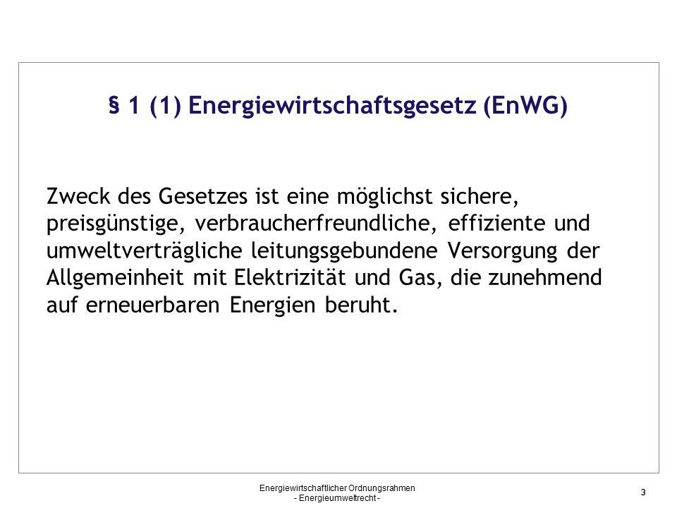 § 1 (1) Energiewirtschaftsgesetz (EnWG)