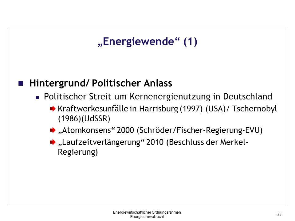 """""""Energiewende (1) Hintergrund/ Politischer Anlass"""