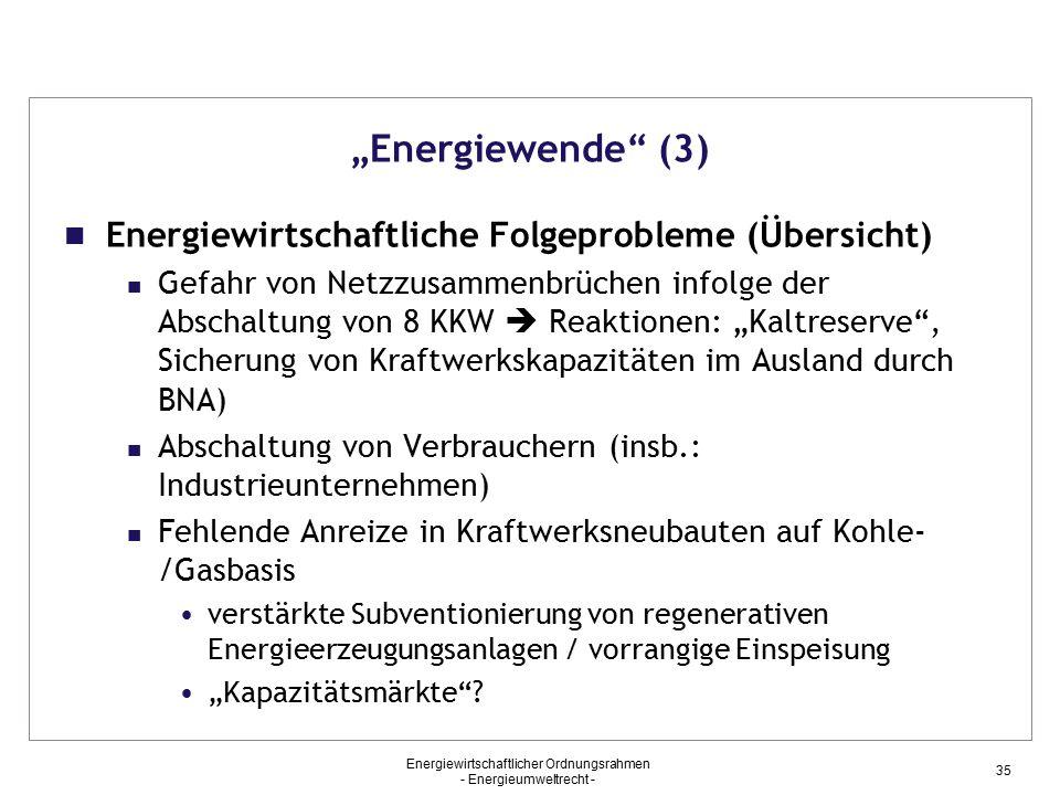 """""""Energiewende (3) Energiewirtschaftliche Folgeprobleme (Übersicht)"""