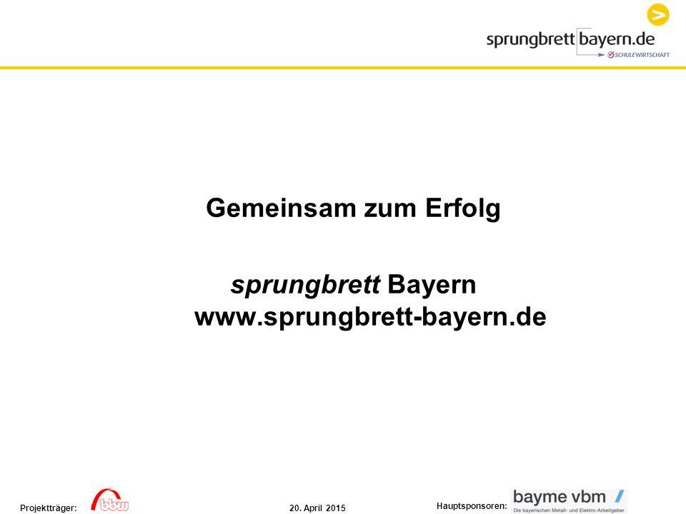 Gemeinsam zum Erfolg sprungbrett Bayern www.sprungbrett-bayern.de