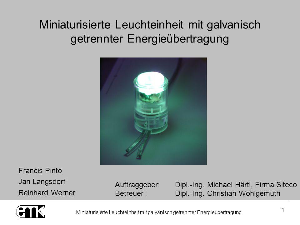Miniaturisierte Leuchteinheit mit galvanisch getrennter Energieübertragung