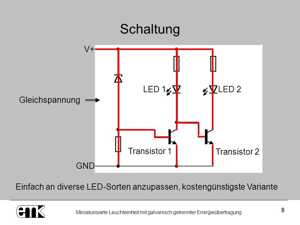 Schaltung V+ LED 1 LED 2 Gleichspannung Transistor 1 Transistor 2 GND