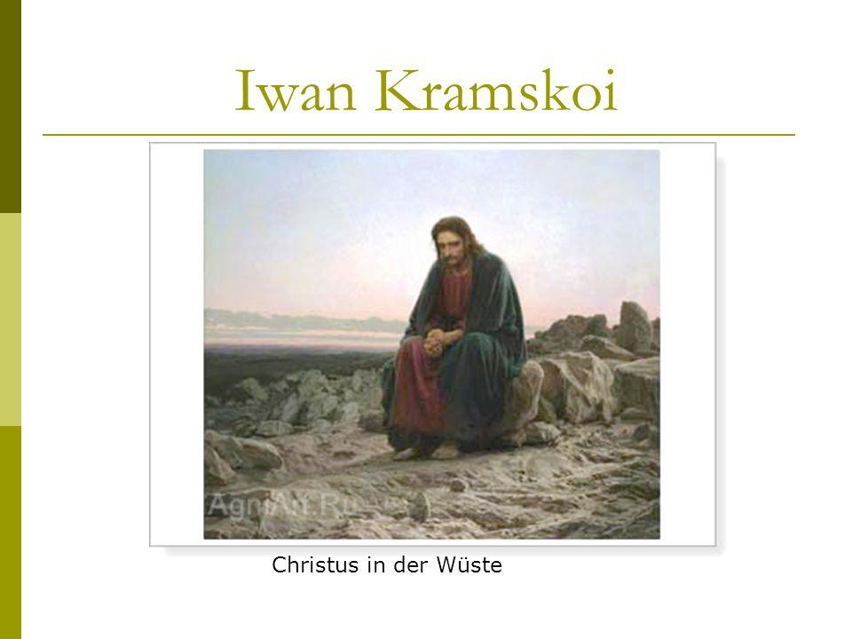 Iwan Kramskoi Christus in der Wüste