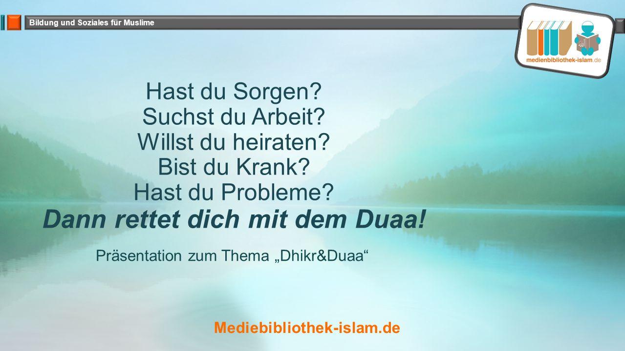 "Präsentation zum Thema ""Dhikr&Duaa"