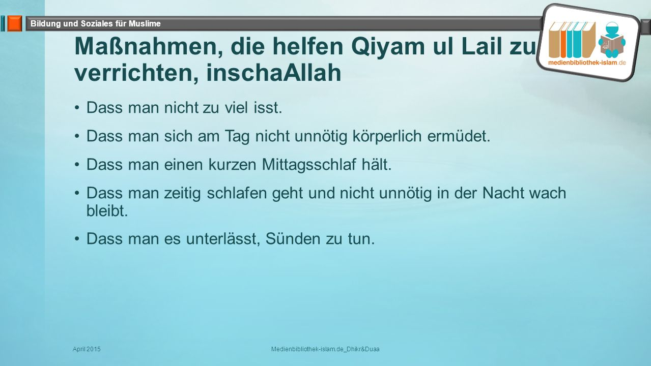 Maßnahmen, die helfen Qiyam ul Lail zu verrichten, inschaAllah