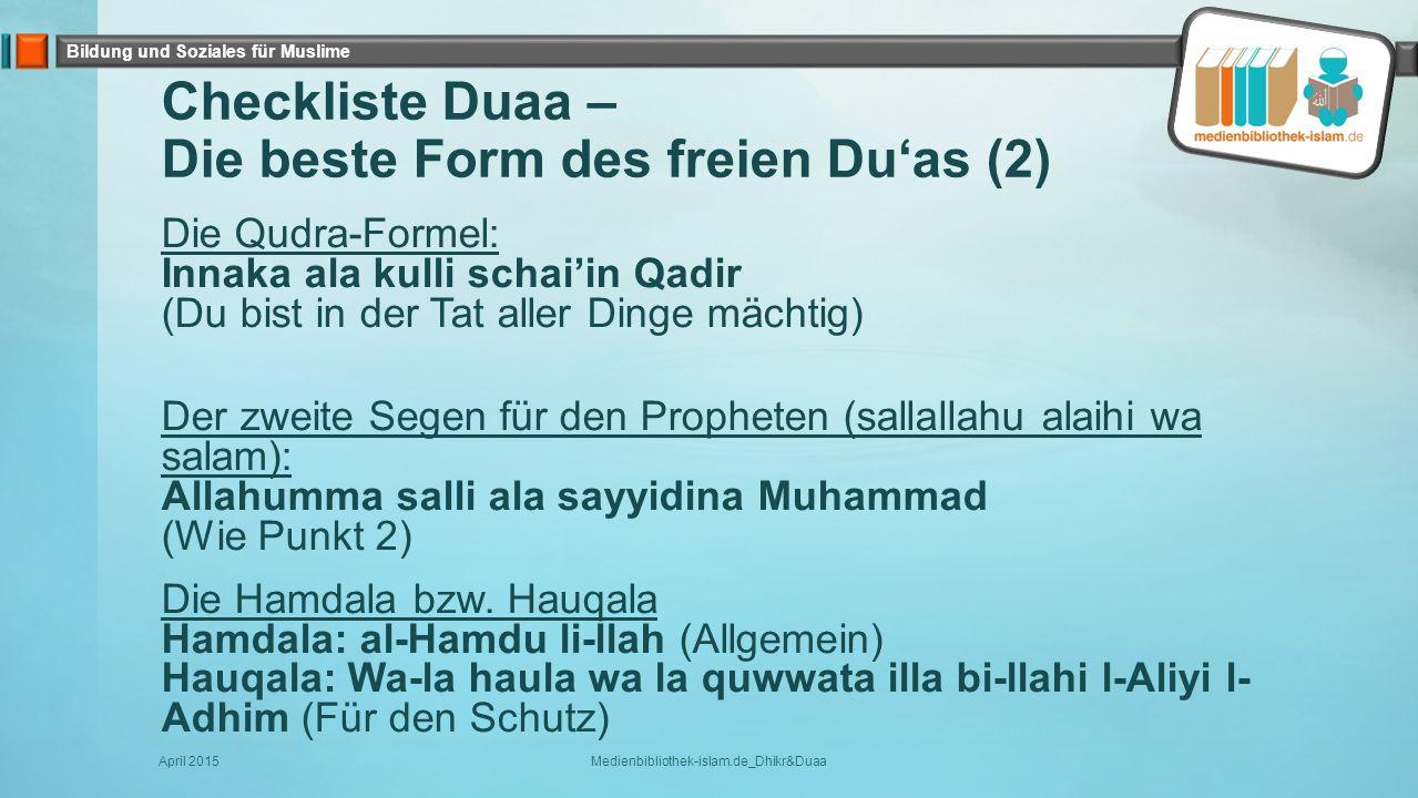 Checkliste Duaa – Die beste Form des freien Du'as (2)