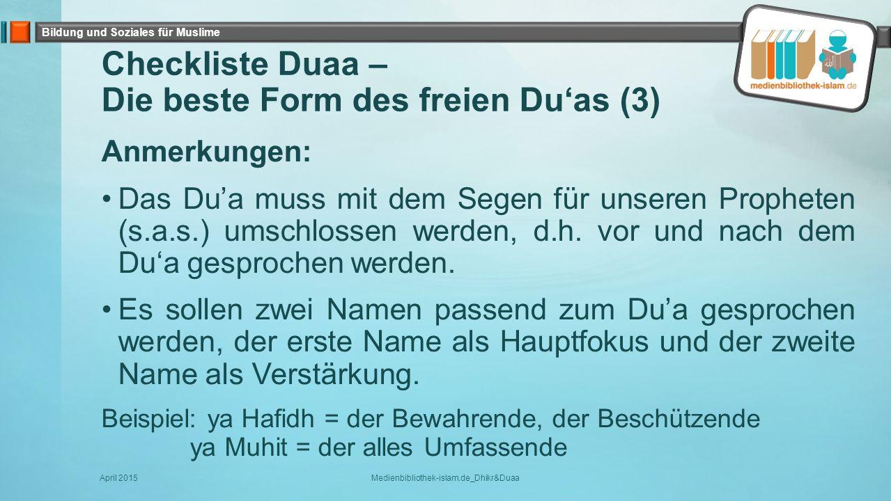 Checkliste Duaa – Die beste Form des freien Du'as (3)