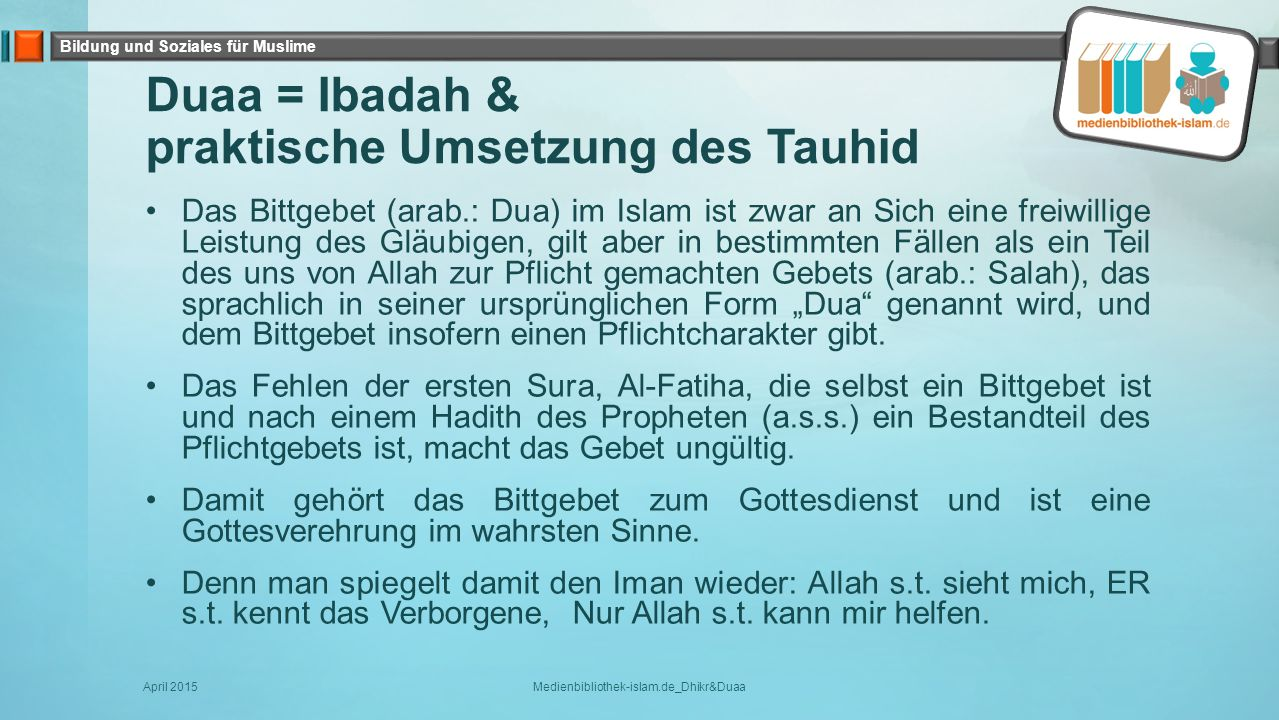 Duaa = Ibadah & praktische Umsetzung des Tauhid