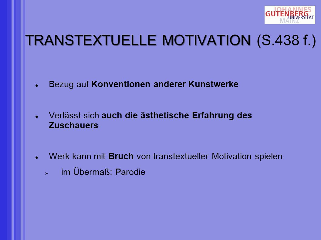 TRANSTEXTUELLE MOTIVATION (S.438 f.)