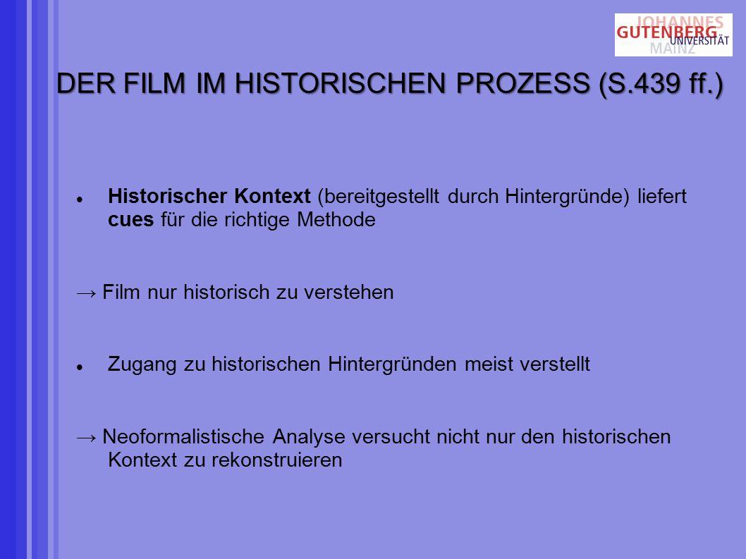 DER FILM IM HISTORISCHEN PROZESS (S.439 ff.)