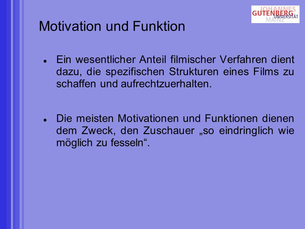 Motivation und Funktion
