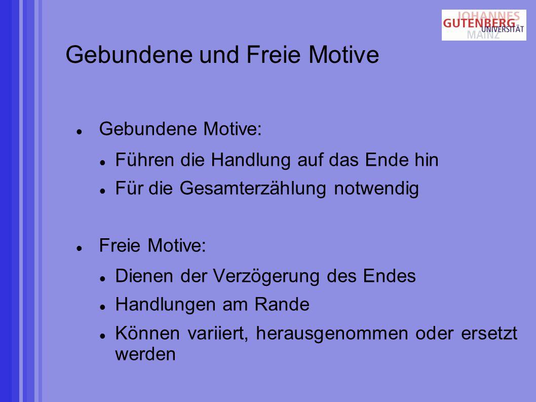 Gebundene und Freie Motive