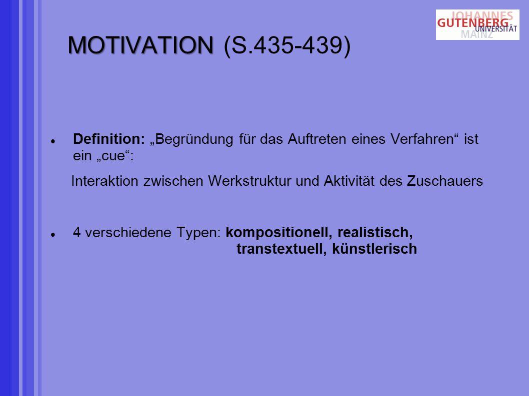 """MOTIVATION (S.435-439) Definition: """"Begründung für das Auftreten eines Verfahren ist ein """"cue :"""