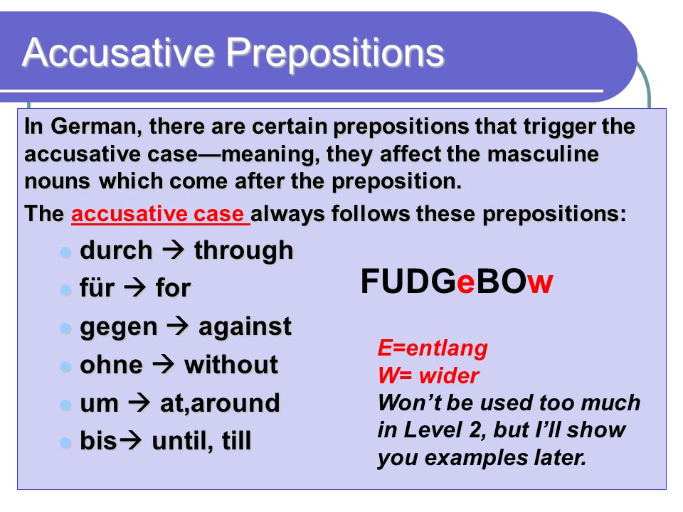 Accusative Prepositions