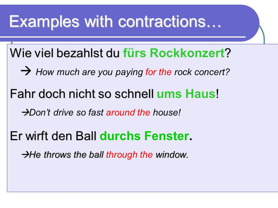 Examples with contractions…