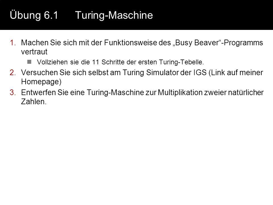Übung 6.1 Turing-Maschine