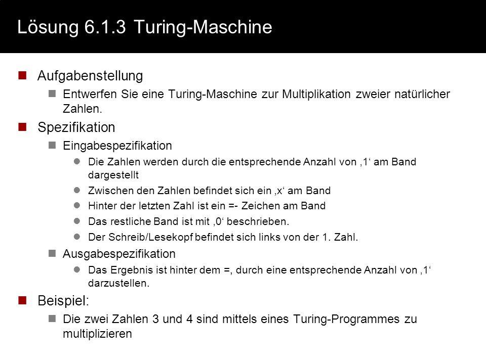 Lösung 6.1.3 Turing-Maschine