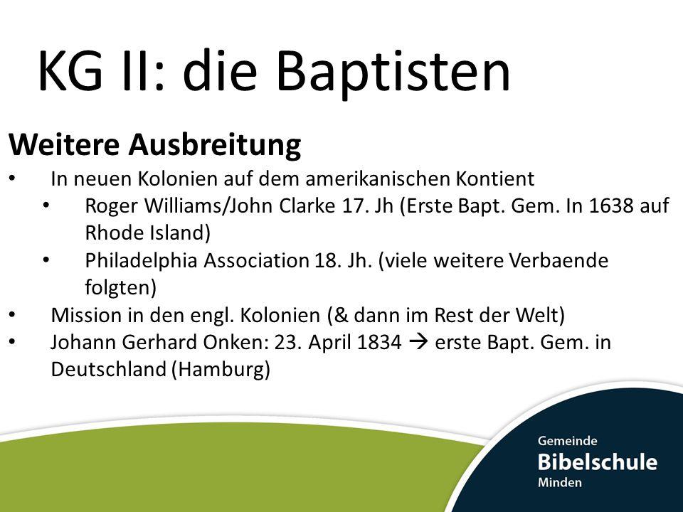 KG II: die Baptisten Weitere Ausbreitung
