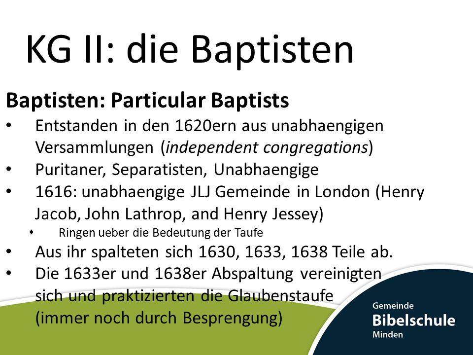 KG II: die Baptisten Baptisten: Particular Baptists