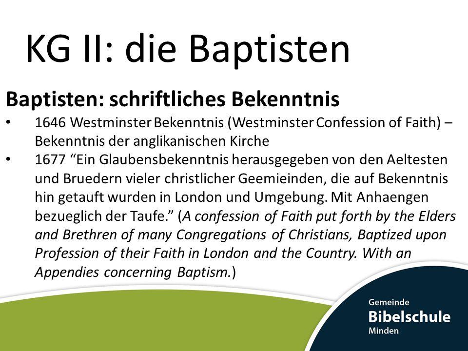 KG II: die Baptisten Baptisten: schriftliches Bekenntnis