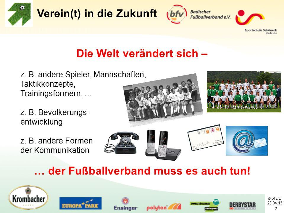 Die Welt verändert sich – … der Fußballverband muss es auch tun!