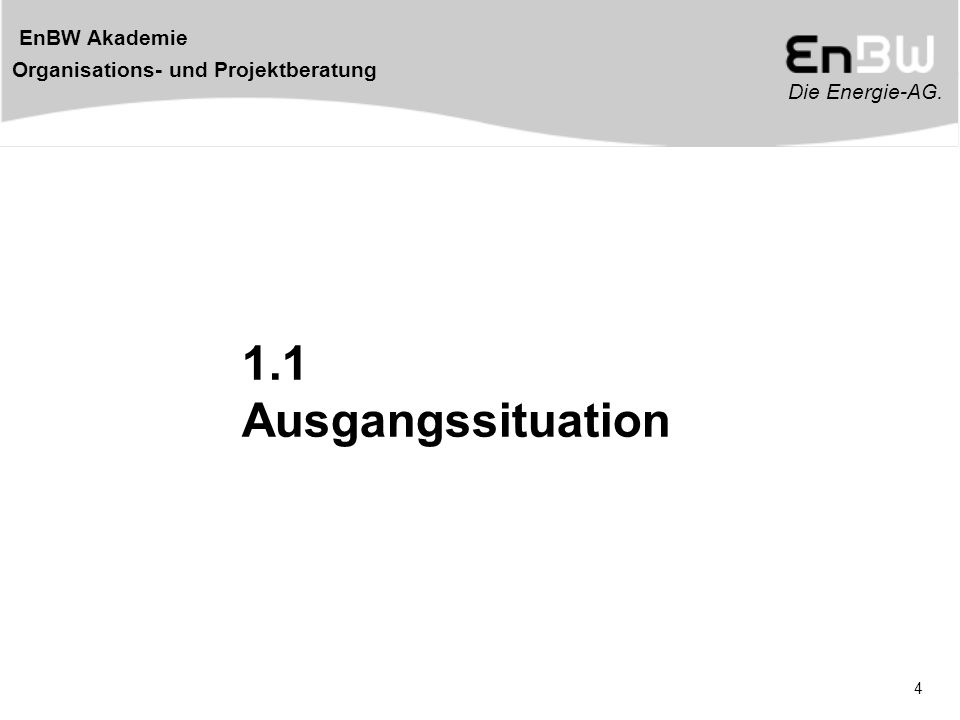 1.1 Ausgangssituation
