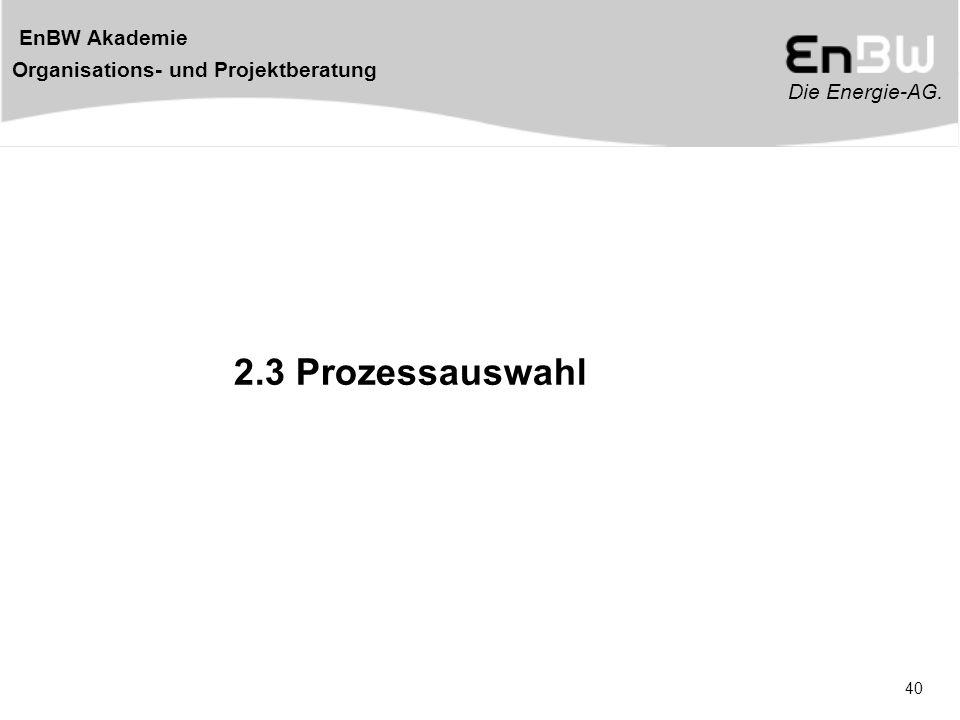 2.3 Prozessauswahl