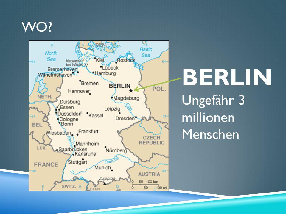 BERLINUngefähr 3 millionen Menschen