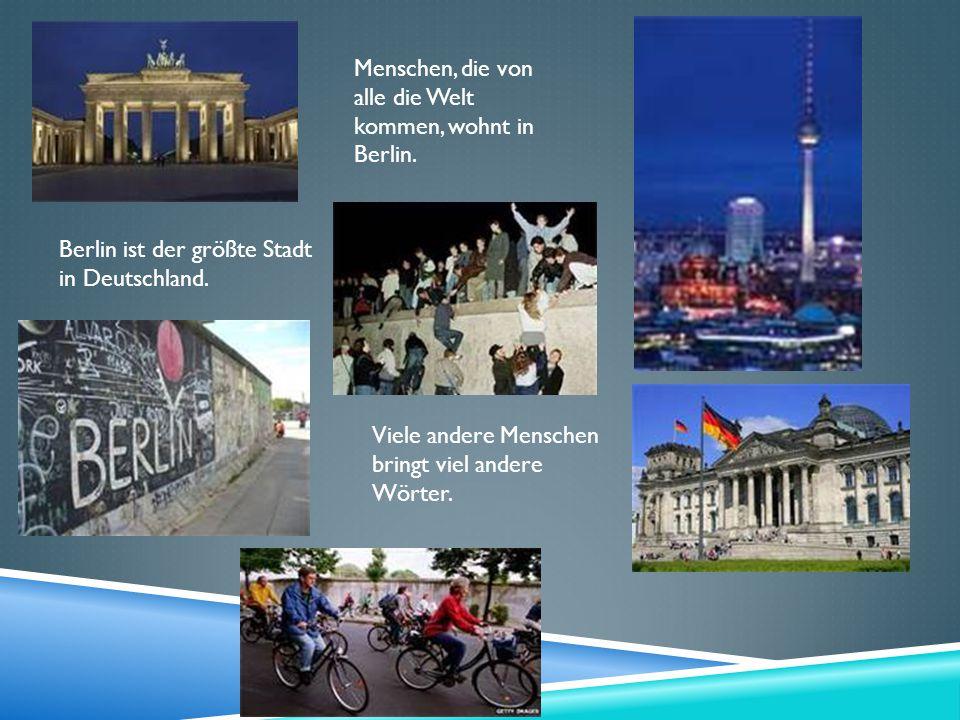 Menschen, die von alle die Welt kommen, wohnt in Berlin.