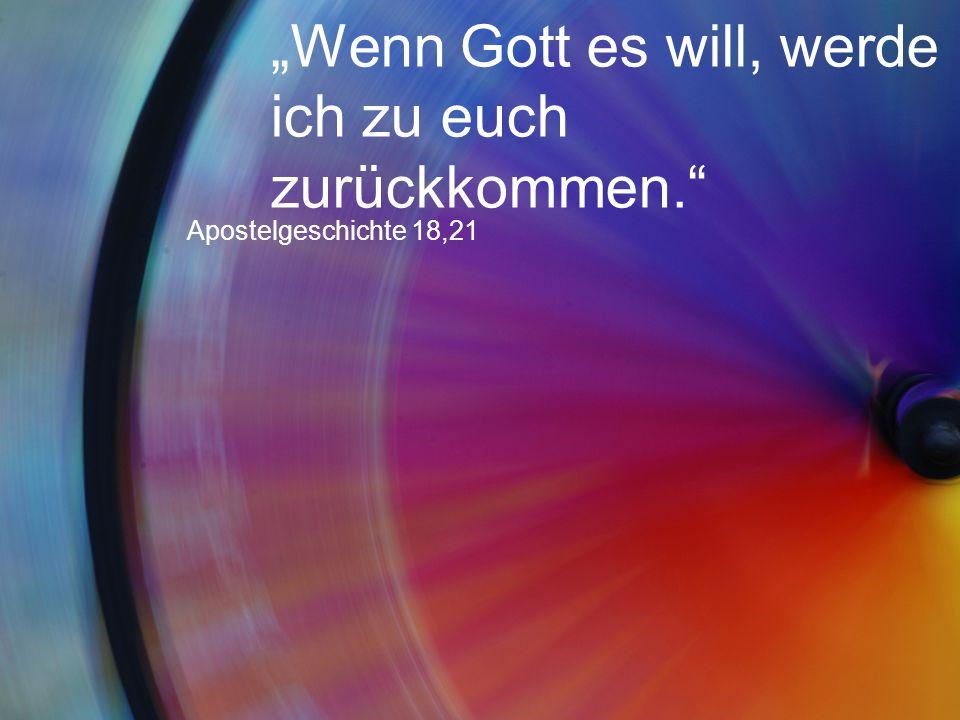 """""""Wenn Gott es will, werde ich zu euch zurückkommen."""