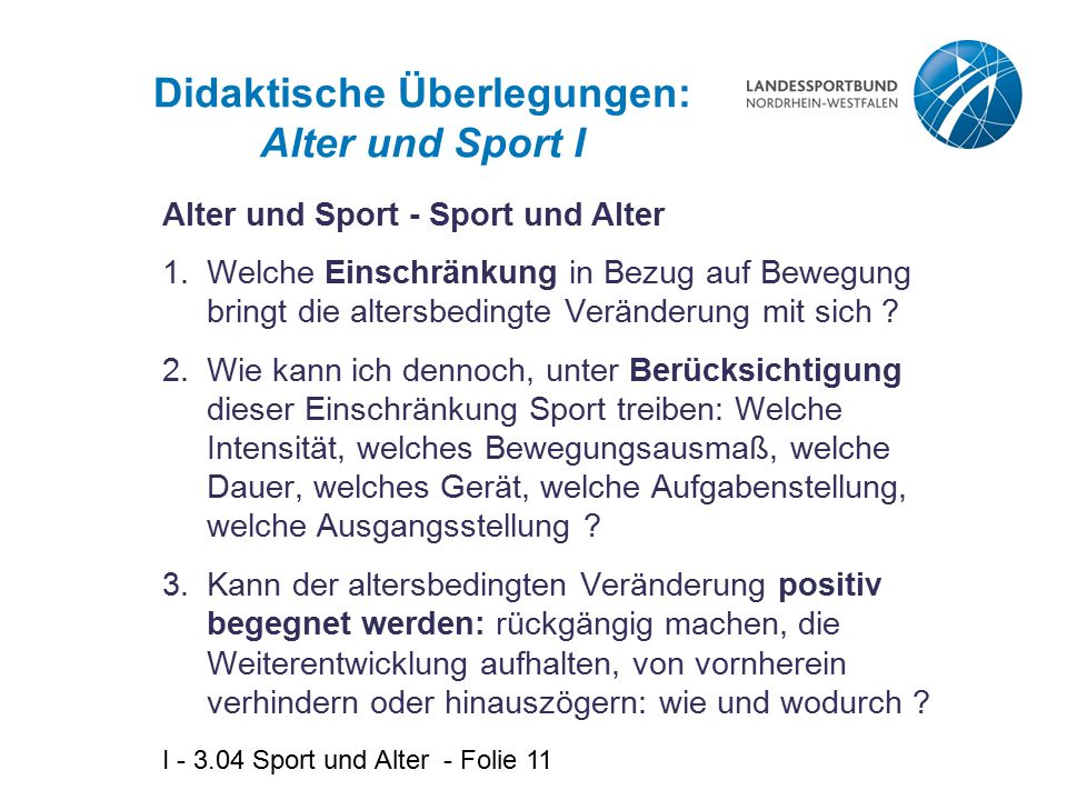 Didaktische Überlegungen: Alter und Sport I