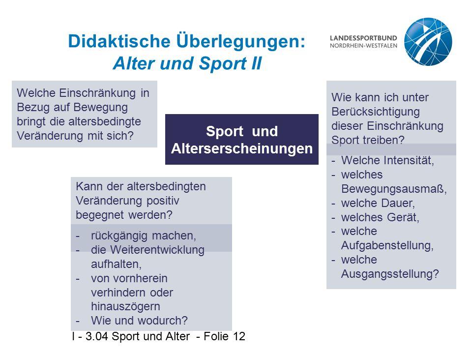 Didaktische Überlegungen: Alter und Sport II