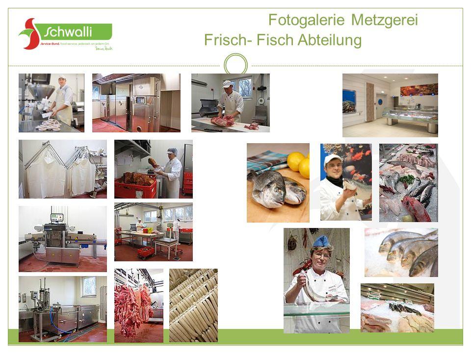 Fotogalerie Metzgerei Frisch- Fisch Abteilung