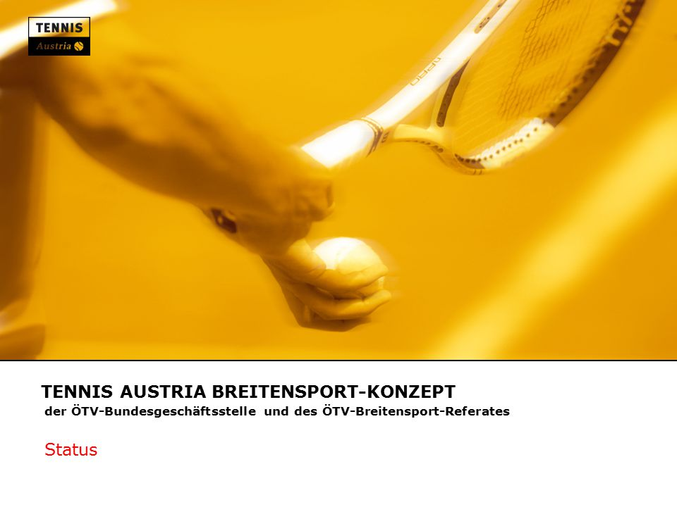 TENNIS AUSTRIA BREITENSPORT-KONZEPT