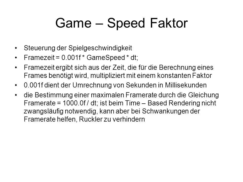 Game – Speed Faktor Steuerung der Spielgeschwindigkeit