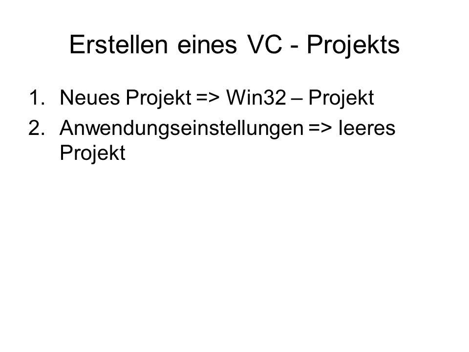 Erstellen eines VC - Projekts
