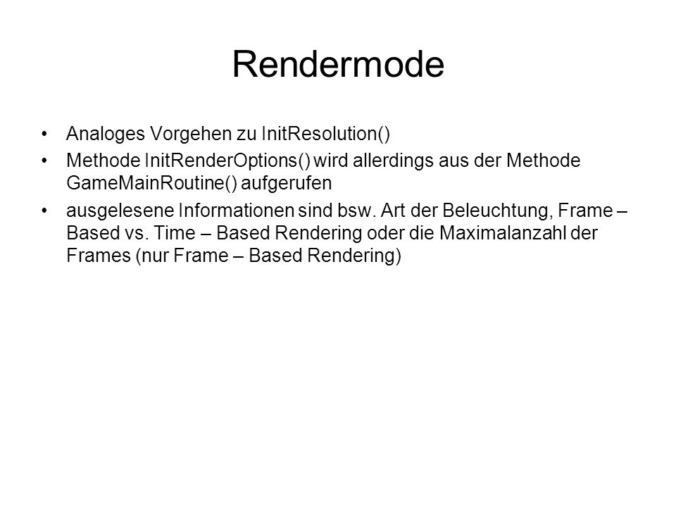 Rendermode Analoges Vorgehen zu InitResolution()