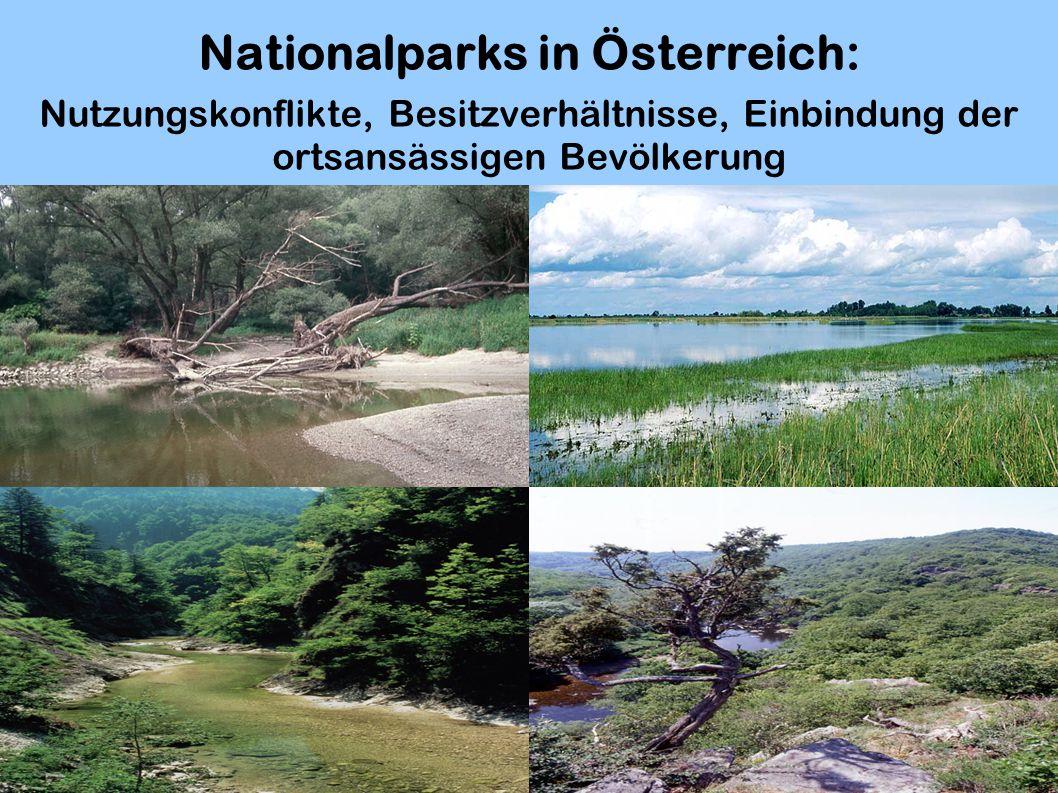 Nationalparks in Österreich: Nutzungskonflikte, Besitzverhältnisse, Einbindung der ortsansässigen Bevölkerung
