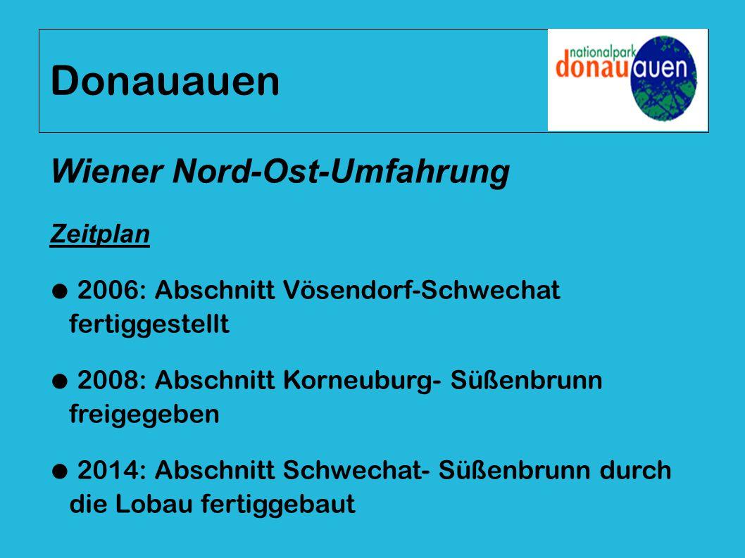 Donauauen Wiener Nord-Ost-Umfahrung Zeitplan
