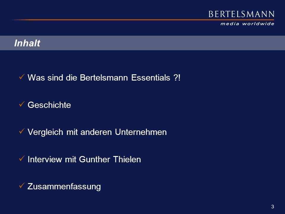 Inhalt Was sind die Bertelsmann Essentials ! Geschichte