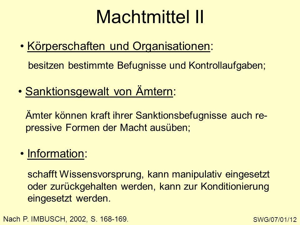 Machtmittel II Körperschaften und Organisationen: