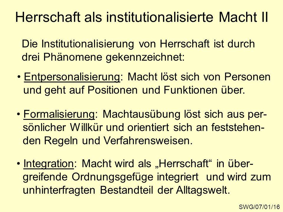Herrschaft als institutionalisierte Macht II