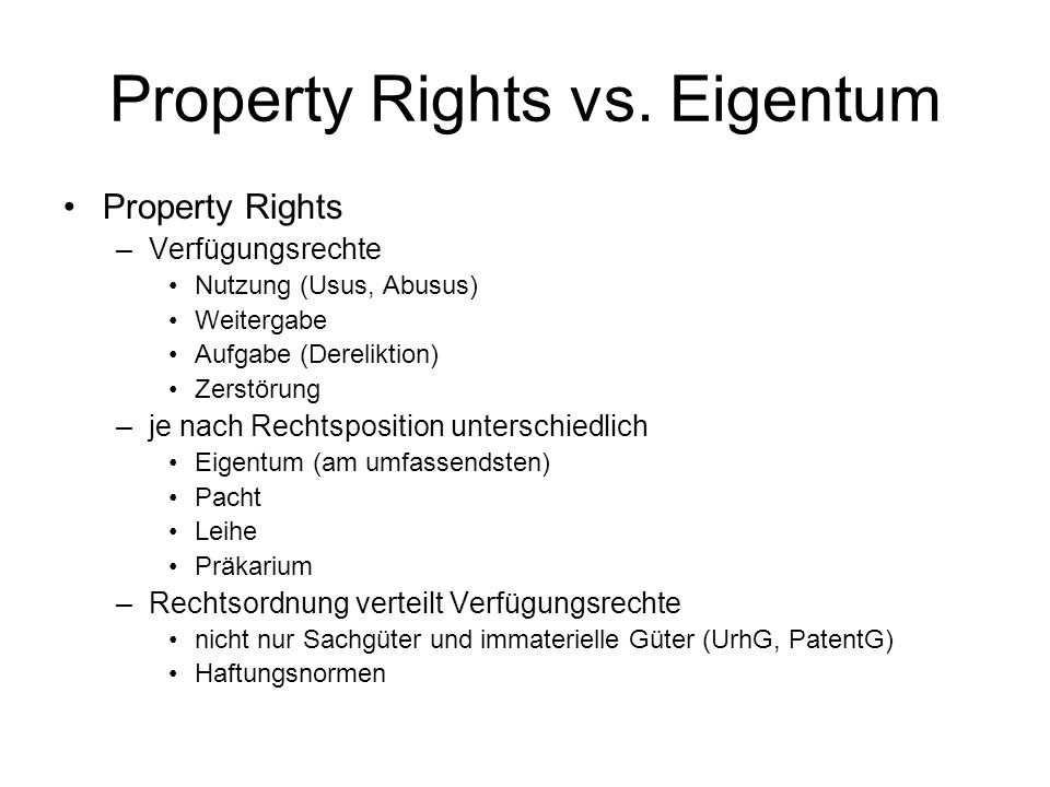 Property Rights vs. Eigentum
