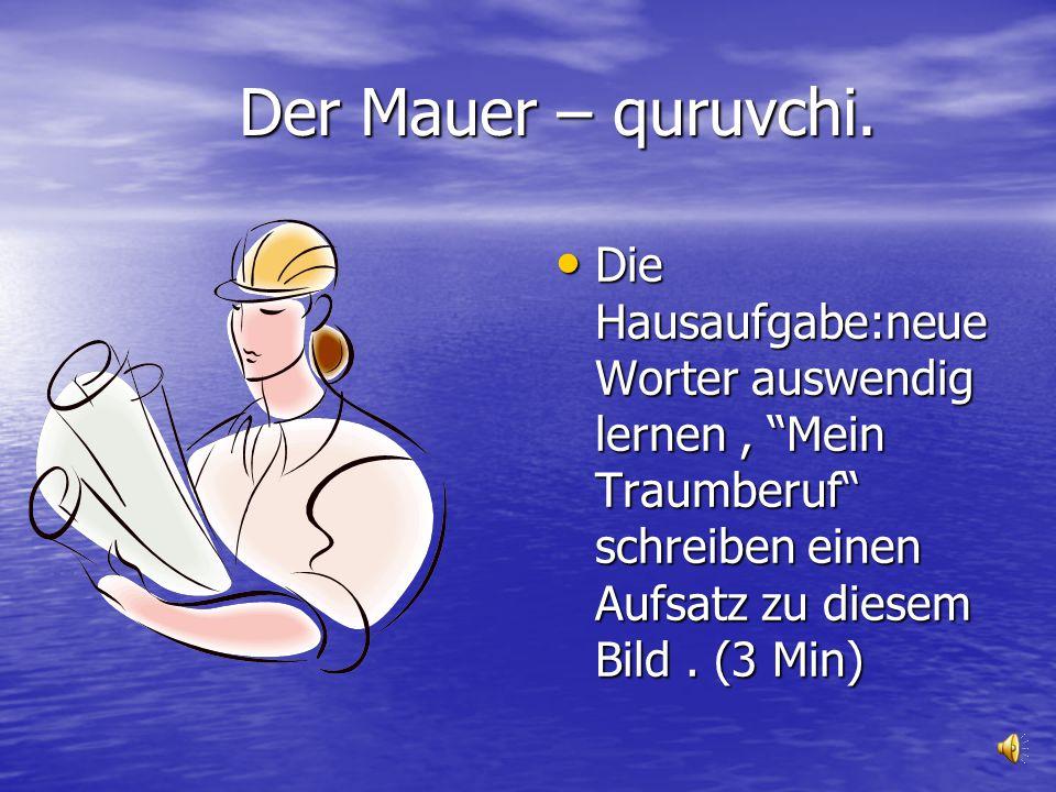 Der Mauer – quruvchi.