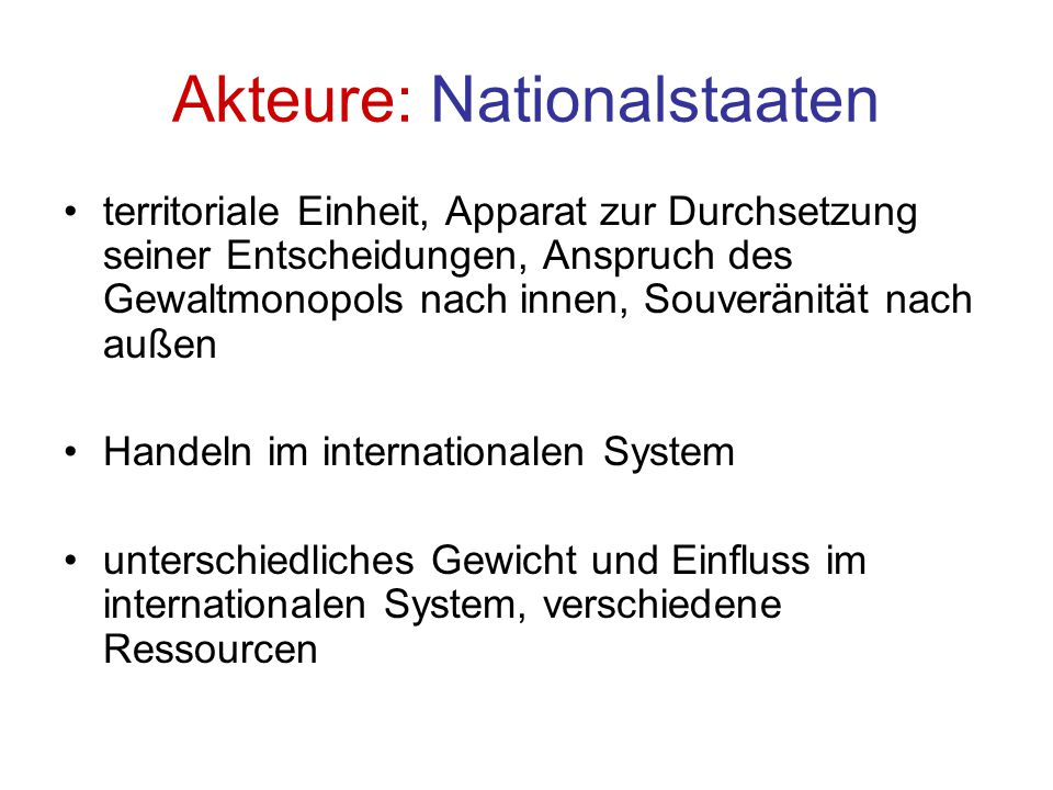 Akteure: Nationalstaaten