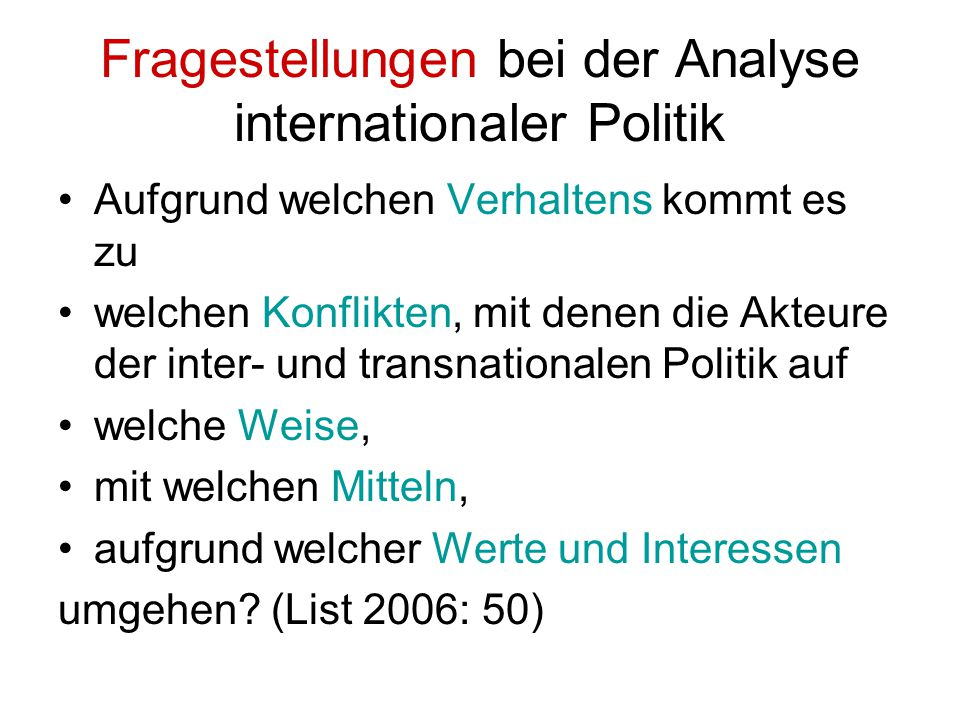 Fragestellungen bei der Analyse internationaler Politik