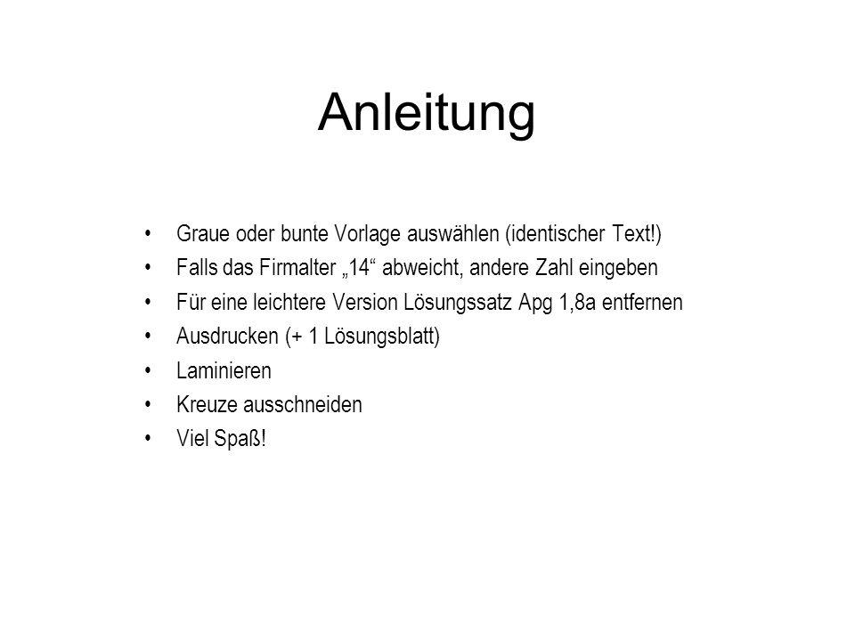 Anleitung Graue oder bunte Vorlage auswählen (identischer Text!)