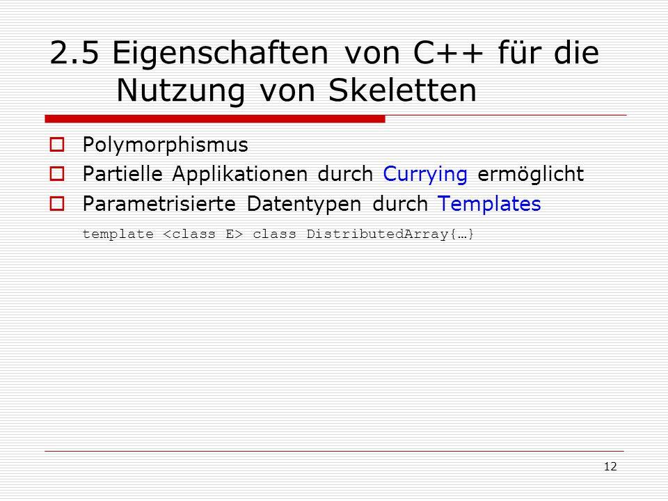 2.5 Eigenschaften von C++ für die Nutzung von Skeletten