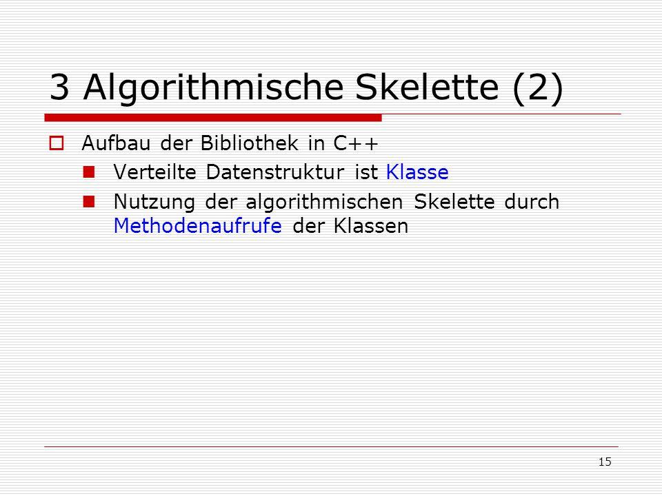 3 Algorithmische Skelette (2)