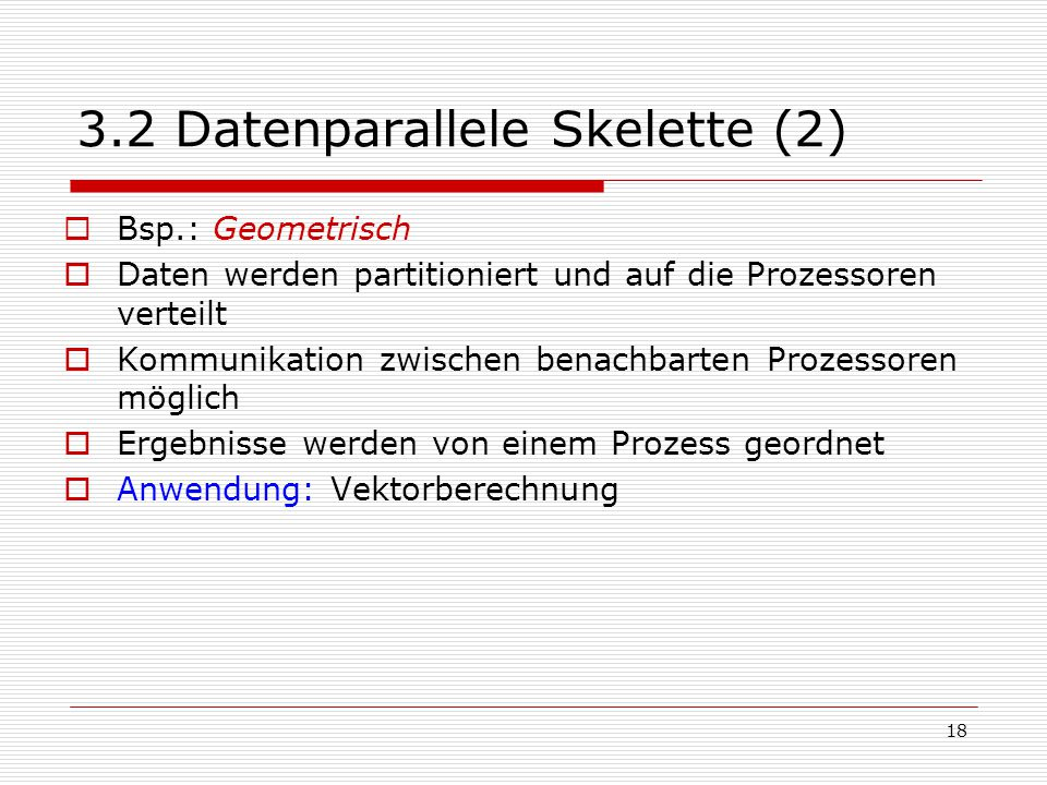 3.2 Datenparallele Skelette (2)